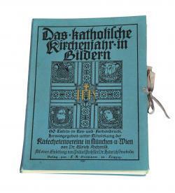 SCHMID Katholisches Kirchenjahr 1910 1911 1