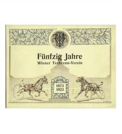 Tschoepe Wiener Trabrenn-Verein 1873-1923 Umschlag