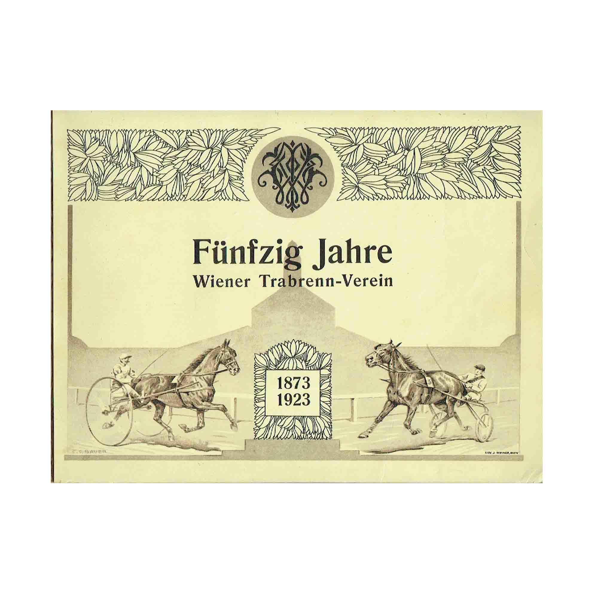 5388 Tschoepe Wiener Trabrenn-Verein 1873-1923 Umschlag N