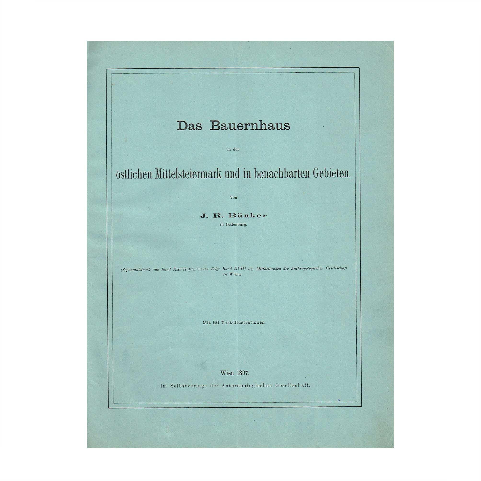 5499 Bünker Bauernhaus Mittelsteiermark 1897 Umschlag recto A N