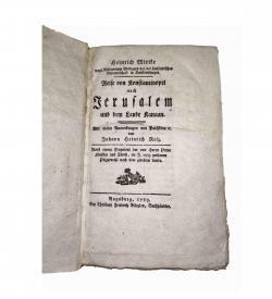 Gut erhaltenes Exemplar einer seltenen Ausgabe der Beschreibung einer 1664 stattgehabten Reise von der Hohen Pforte nach Palästina.