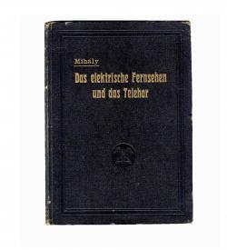 Seltene Erstausgabe einer frühen Schrift über das Fernsehen in Deutschland, 1923