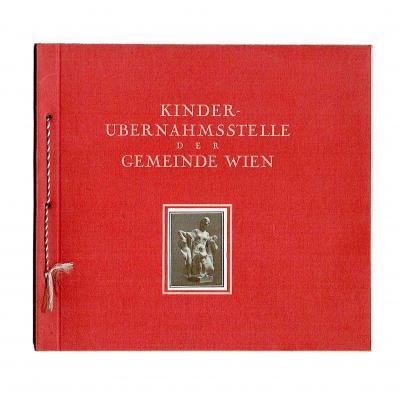 Die Kinderübernahmsstelle des »Roten Wien«, 1925, verlagsfrisches Exemplar
