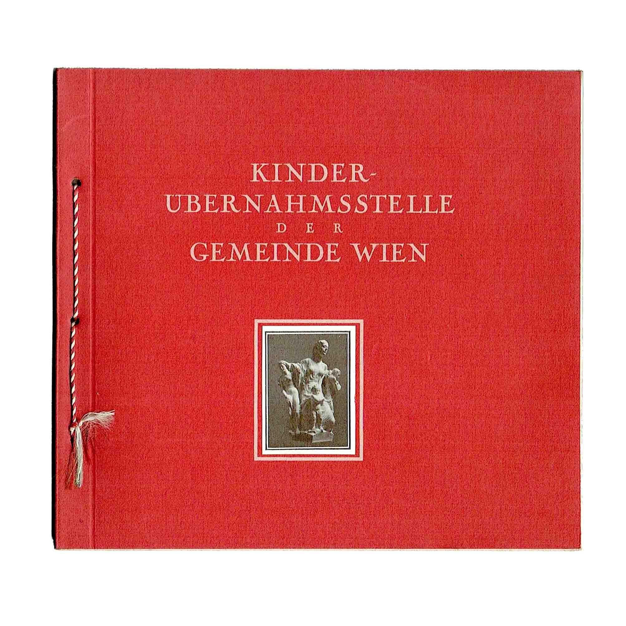 5680 Kinderuebernahmsstelle Rotes Wien 1925 Einband vorne frei A N