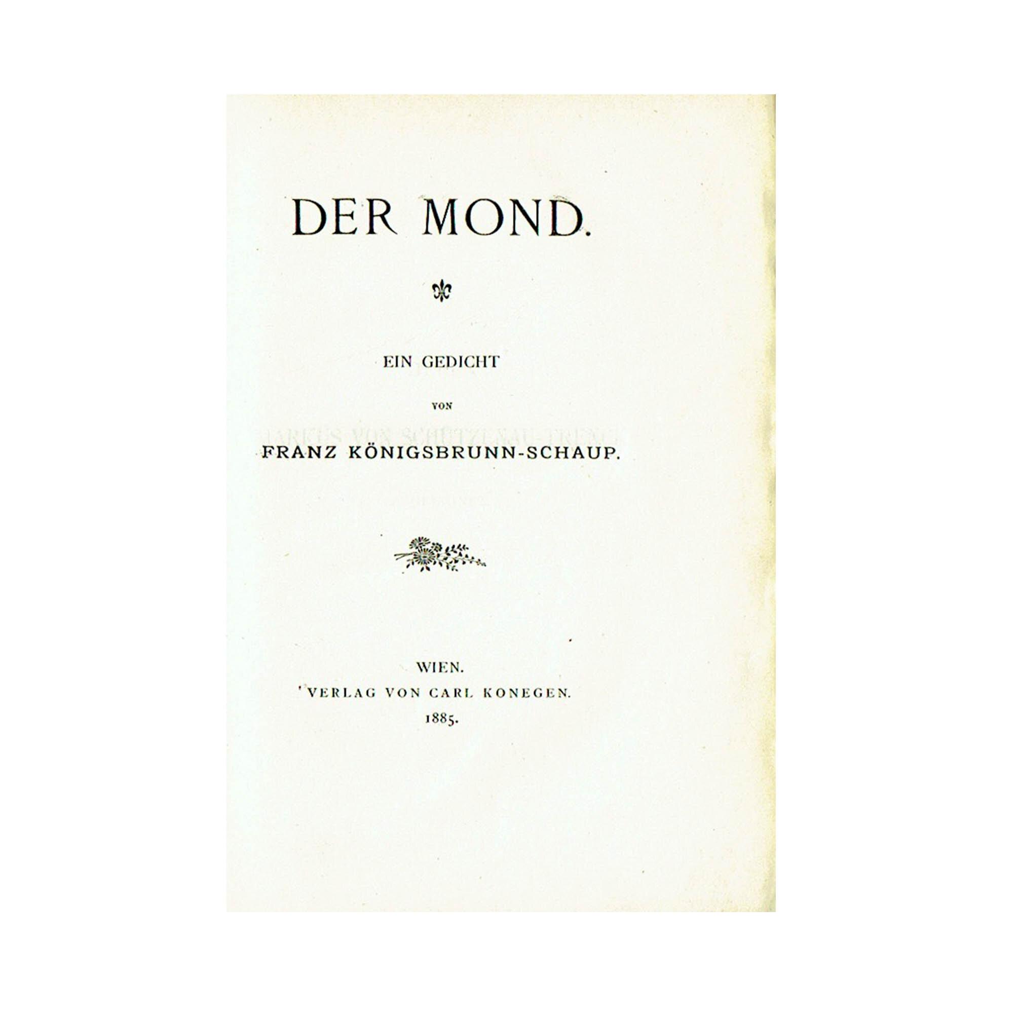 Nahezu Verschollene Wiener Erstausgabe Mit Reicher Provenienz 1885