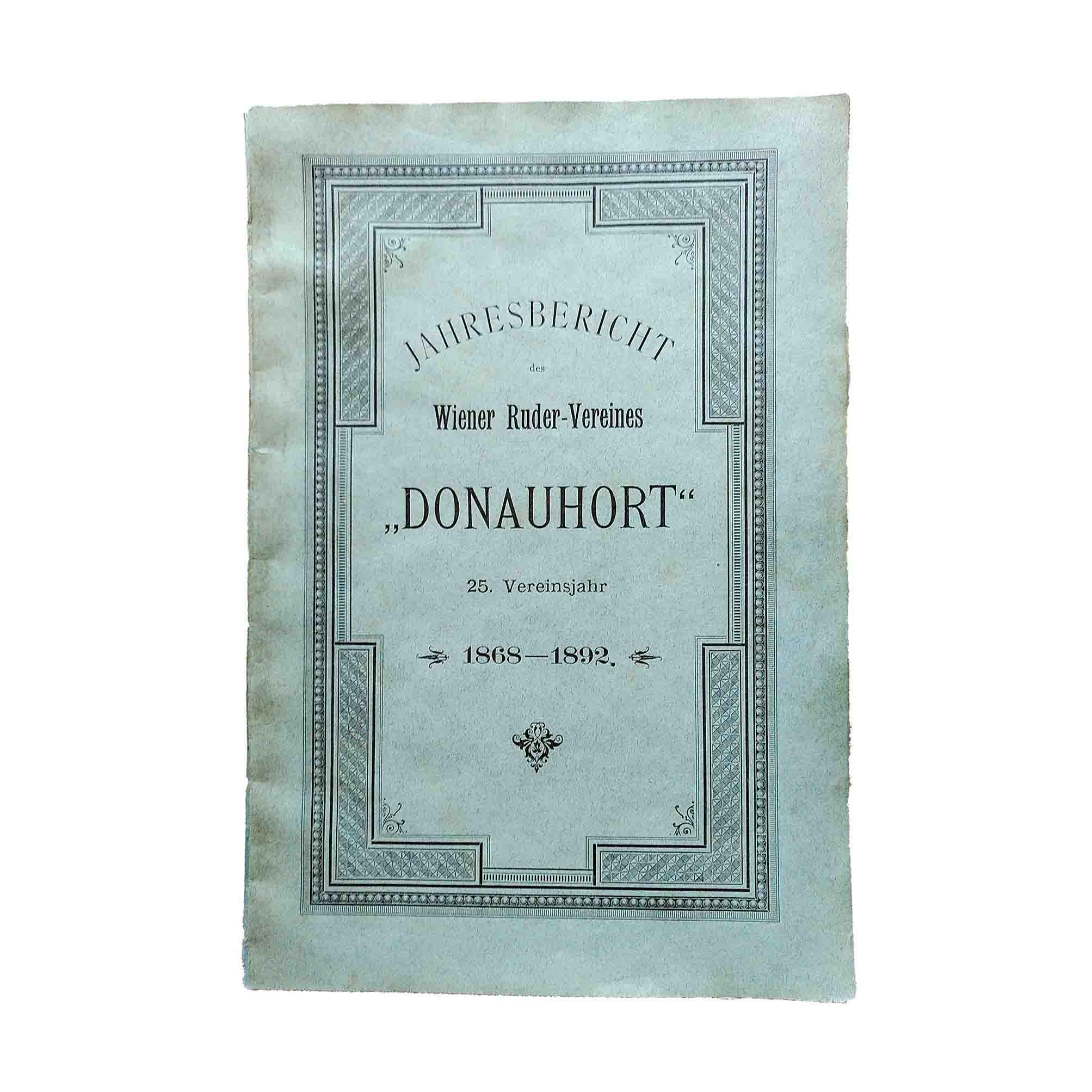 Donauhort Ruder Verein Festschrift 1868 1892 Umschlag recto frei N