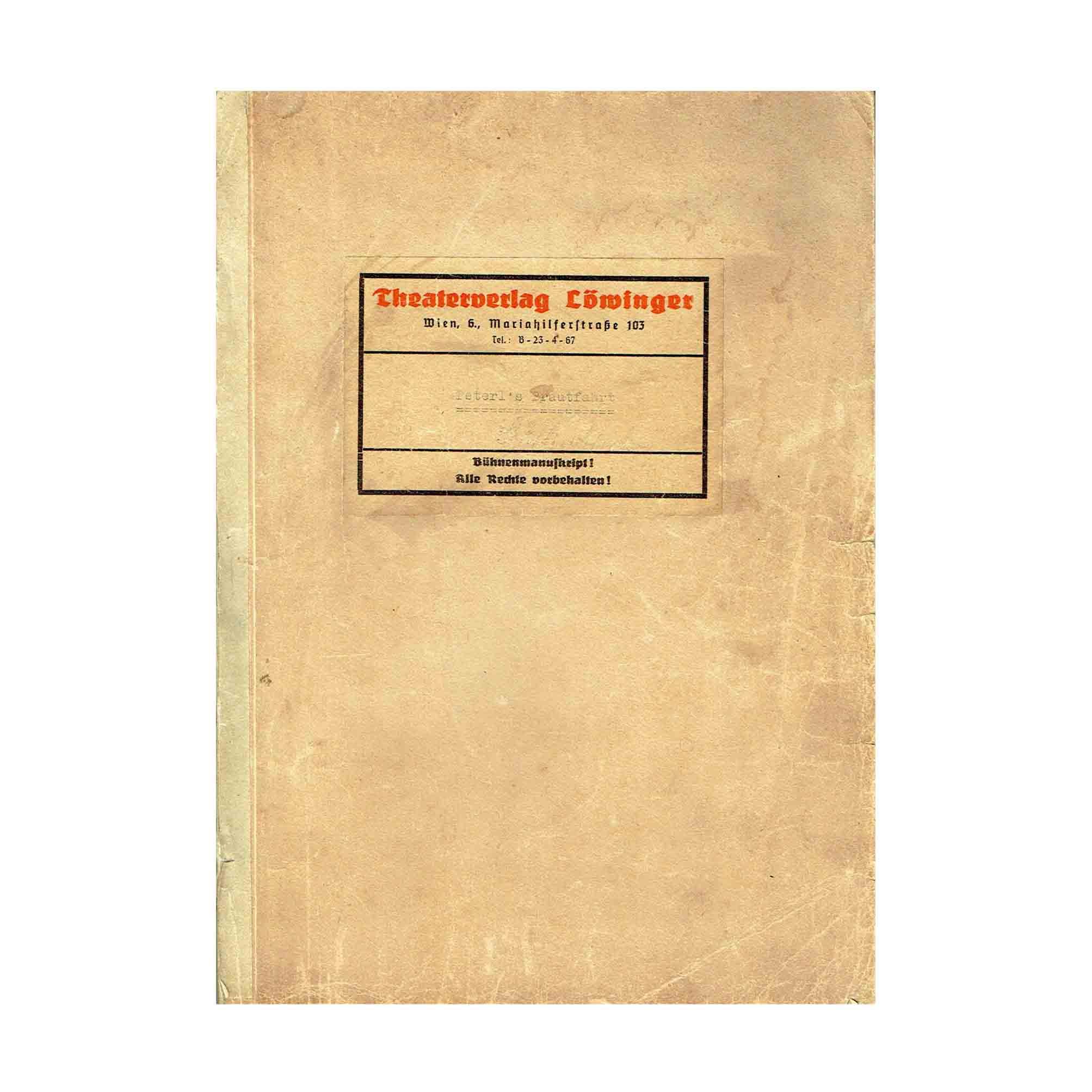 5957 Löwinger Peterls Brautfahrt 1934 Soufflierbuch Umschlag N