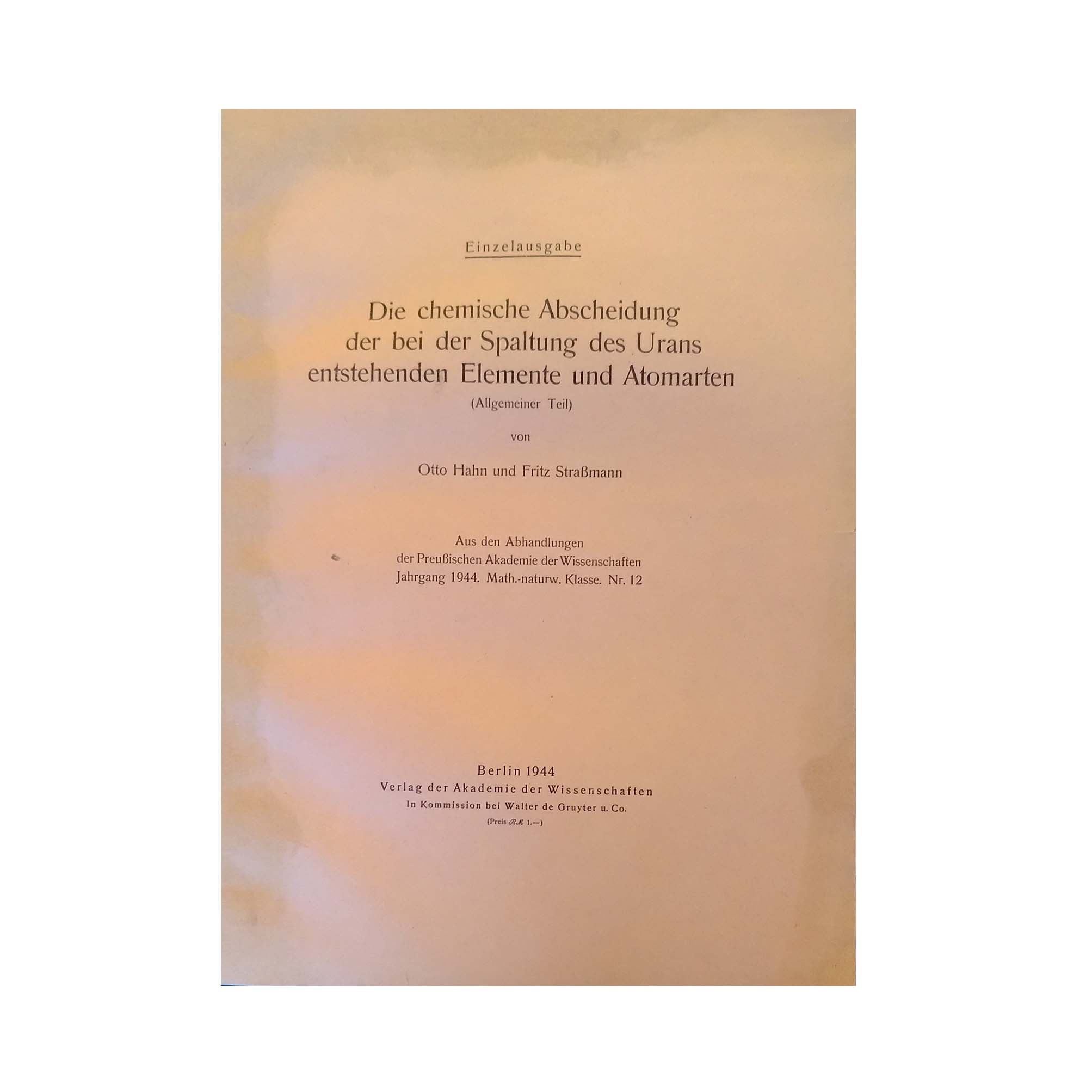 5842K-Hahn-Strassmann-Nucelar-Fission-1944-Separate-Printing-Cover-recto-A-N.jpg